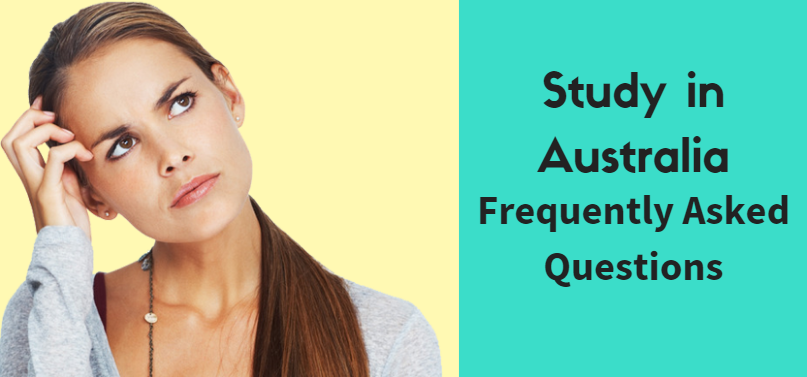 Frequently Asked Questions about Study in Australia