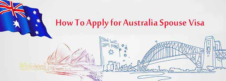 How Can I Apply For Australian Spouse Visa?