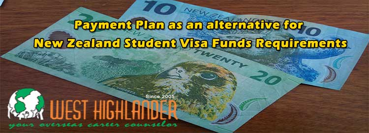 Payment Plan As An Alternative For New Zealand Student Visa Funds Requirements