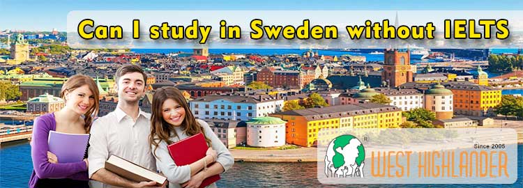 Can I study in Sweden without IELTS?