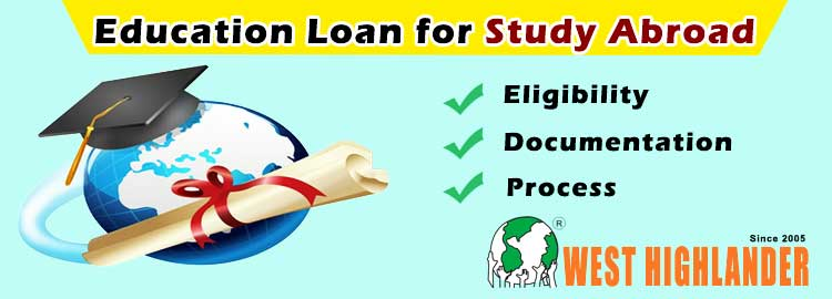 What is the process of getting education loan for study abroad?