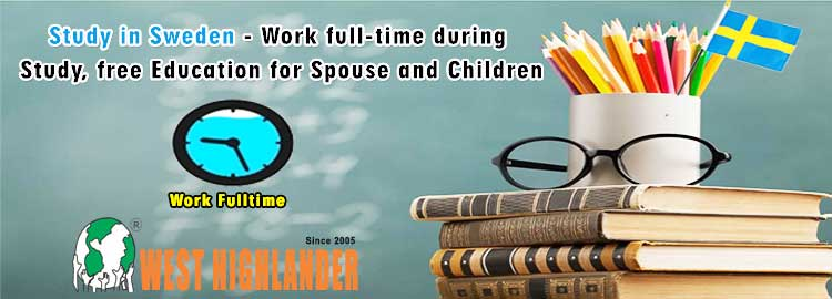 Study in Sweden – Work full-time during Study, free Education for Spouse and Children