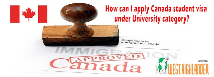 How can I apply Canada student visa under University category?