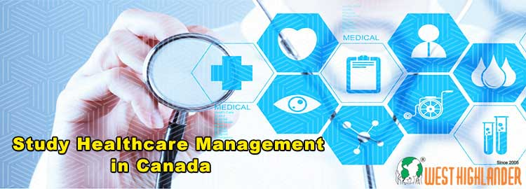 Study Healthcare Management in Canada